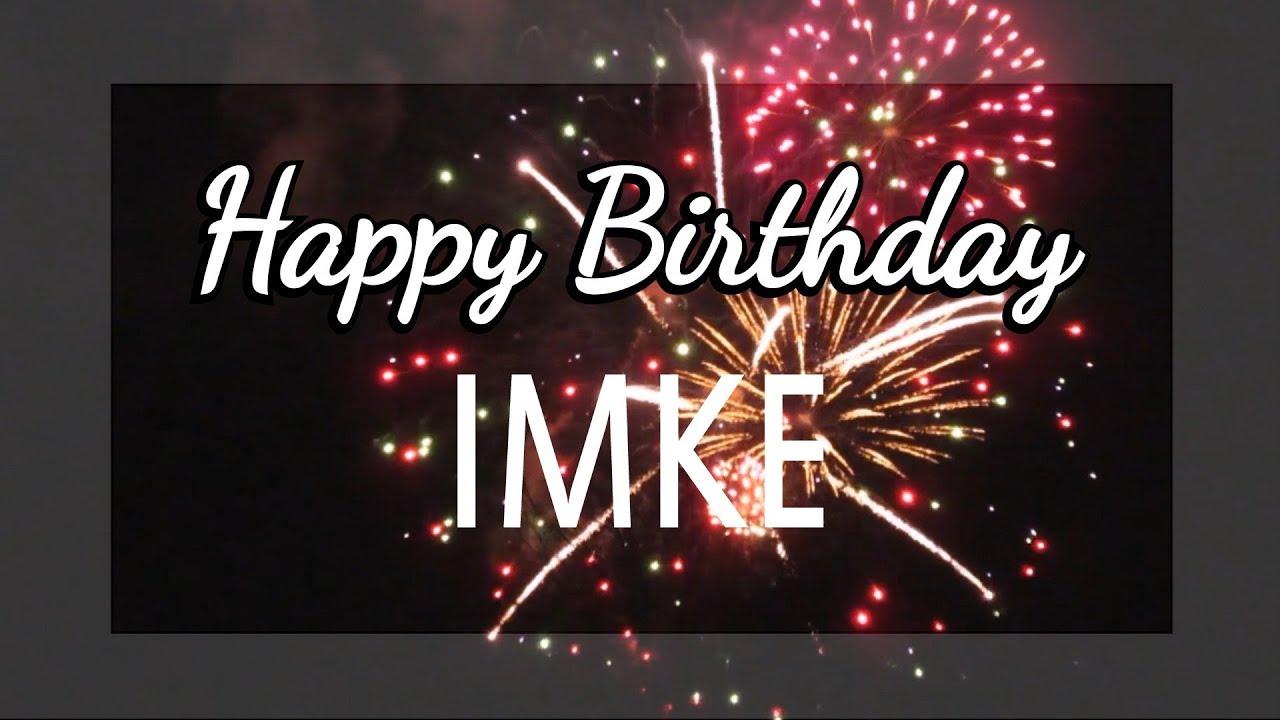 Happy Birthday Imke Youtube