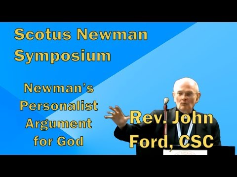 Dr. Ford: Newman's Personalist Argument for God - Conf #103