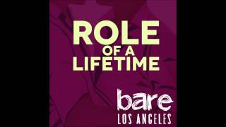 """""""Role of a Lifetime"""" - bare: A Rock Musical 