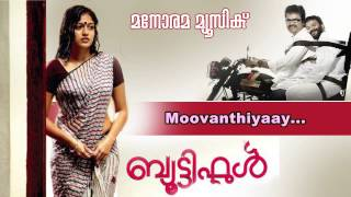Moovanthiyayi | Beautiful