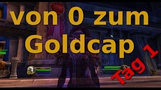 WOW Legion ► von 0 zum Goldcap Tag 1