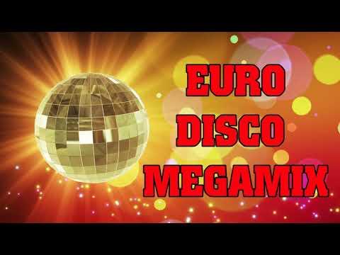 Euro Disco Megamix II Italo Disco Dance 80s II Greatest Disco Songs Ever