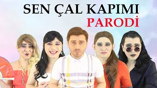 SEN ÇAL KAPIMI YENİ - PARODİ