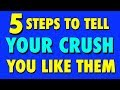 HOW TO TELL YOUR CRUSH YOU LIKE HIM / HER: 5 EASY STEPS!  | Mister Test