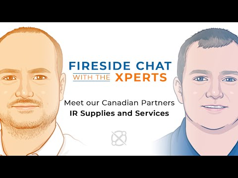 Fireside Chat with the Xperts: IR Supplies and Services