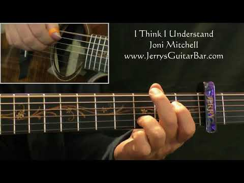 How To Play Joni Mitchell I Think I Understand (intro only)