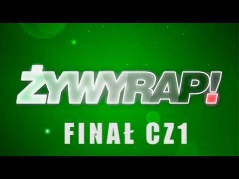 ŻYWYRAP! - FINAŁ cz.1 (DIIL.TV HD)