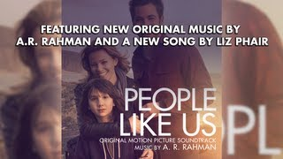People Like Us - Official Soundtrack Preview - A.R. RAHMAN + LIZ PHAIR