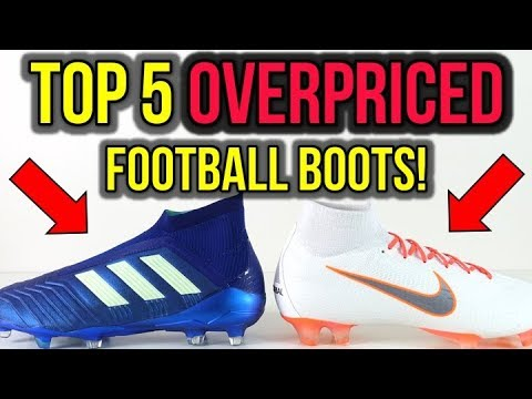 TOP 5 MOST OVERPRICED FOOTBALL BOOTS THAT ARE NOT WORTH IT! *IMO*