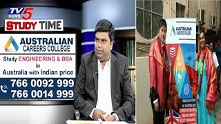Australian Careers College - Study Engineering and BBA, Hyderabad   Study Time   TV5 News