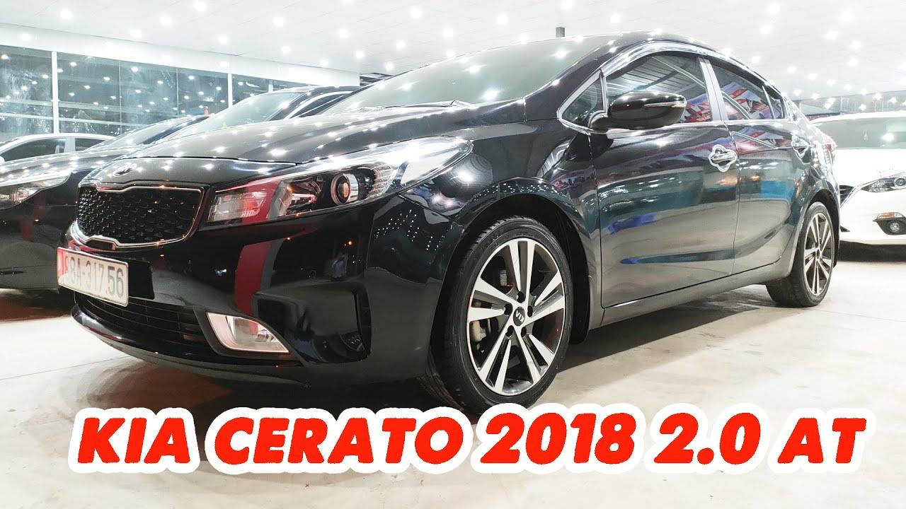 Đẹp kịch độc Full công nghệ – Kia Cerato 2018 2.0 số tự động zin đét toàn xe   Thành Auto