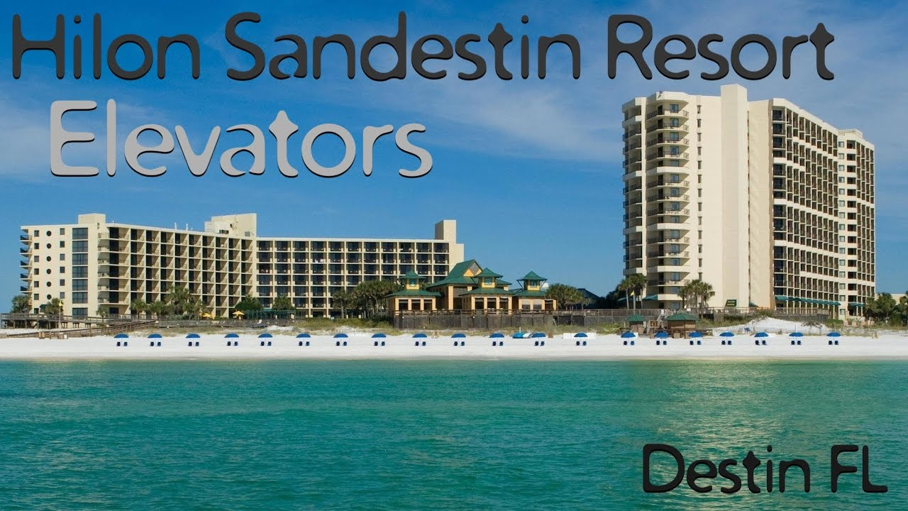 All The Elevators At The Hilton Sandestin Resort Destin Fl Youtube