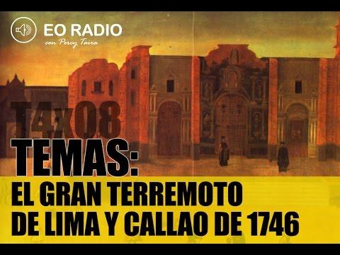 EO-RADIO: EL GRAN TERREMOTO DE LIMA Y CALLAO DE 1746 (4TX08)