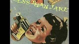 LESS THAN JAKE: One Last Cigarette