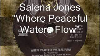 Salena Jones - Where Peaceful Waters Flow.wmv