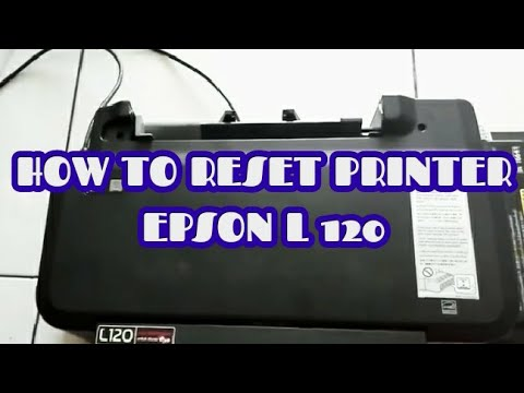 HOW TO RESET PRINTER EPSON L120