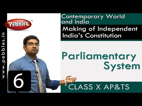 Parliamentary System | Making of Independent India's Constitution | Social Science | Class 10