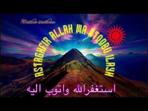 Astaghfirullah Wa Atubu Ilaih.