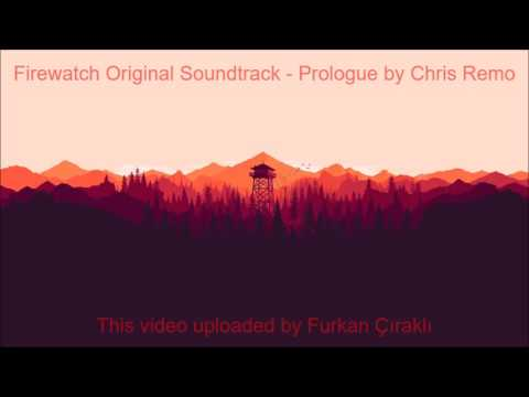 FIREWATCH PROLOGUE SONG | Chris Remo