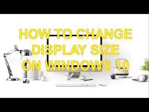 how-to-change-display-size-on-windows-10