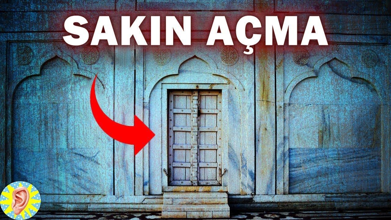 Bu Kapılar ASLA Açılmayacak! Dünyadaki 5 YASAKLI Kapı