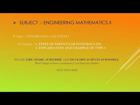 TYPES OF PARTICULAR INTEGRAL (P. I) & COMPLETE EXPLANATION OF TYPE 1(EXPONENTIAL TYPE) WITH EXAMPLE