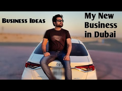 Finally I Started My Own Business In Dubai
