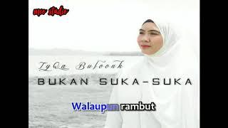 Gambar cover TYQA BULOONK - BUKAN SUKA SUKA  (NO VOKAL)