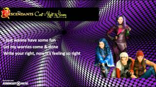 Descendants Cast - Night Is Young (Lyrics)