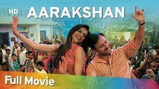 Aarakshan (2011) (HD) - Amitabh Bachchan - Saif Ali Khan - Deepika Padukone - Manoj Bajpayee
