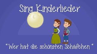 Wer hat die schönsten Schäfchen - Schlaflieder zum Mitsingen | Sing Kinderlieder