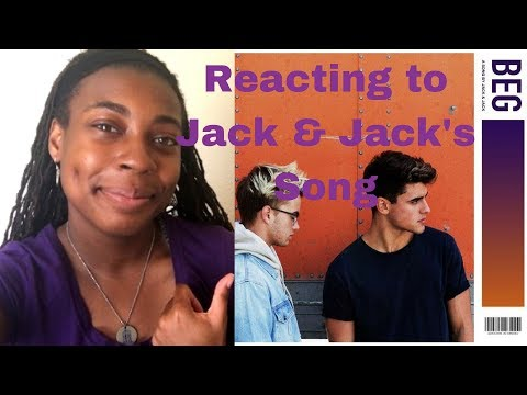 Reacting to Jack & Jack's Song Beg!