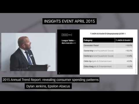 2015 Annual Trends Report: revealing consumer spending patterns (Dylan Jenkins, Epsilon Abacus)