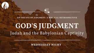 On The Eve Of Judgment: The Babylonian Exile (Week 5)
