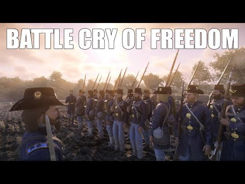 Union Battle Cry of Freedom - War of Rights Cinematic