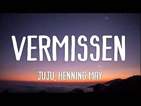 Juju Feat. Henning May - Vermissen (lyrics)