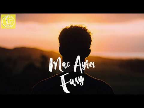 (lyrics)-mac-ayres---easy