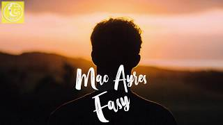 (Lyrics) Mac Ayres - Easy