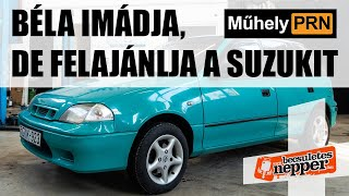 MűhelyPRN 45.: Béla imádja, de felajánlja a Suzukit