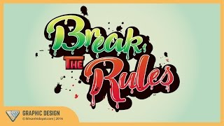 Graphic Design | Text Effect Typography Style | break the rules | Illustrator Tutorial
