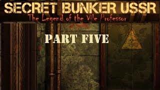 USSR Secret Bunker: The Legend of the Vile Professor (Part Five)