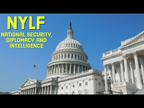 NYLF: National Security, Diplomacy and Intelligence