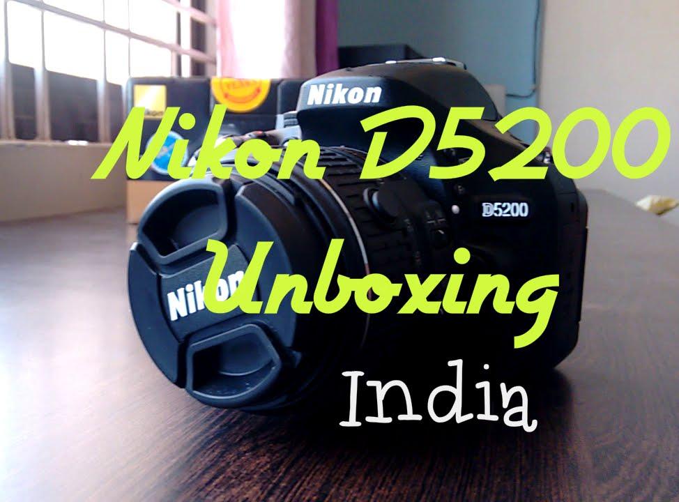 Nikon D5200 Dslr Unboxing India 18 55mm Kit Lens Youtube