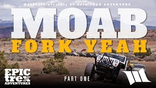MOAB - FORK YEAH : Part 1 / Jeep Wranglers Wheeling on the Flat Iron Mesa Trail