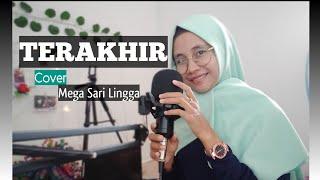 TERAKHIR - SUFIAN SUHAIMI   Cover Mega Sari Lingga (lyrics)