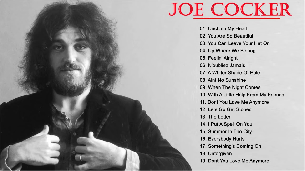 Joe Cocker greatest hits - Collection 2015 - YouTube ... |Joe Cocker Greatest Hits Youtube