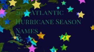 2019 Atlantic Hurricane Season names...is yours on the list?