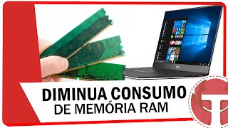 Como diminuir o consumo de Memória RAM no Windows