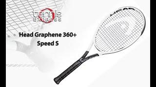HEAD Graphene 360+ Speed S Tennis Racquet Review | Tennis Express