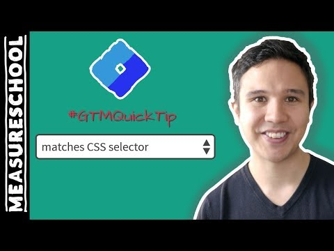 GTM Quick Tip: Test Your Matches CSS Selectors Beforehand